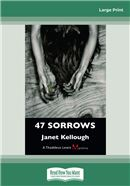 47 Sorrows