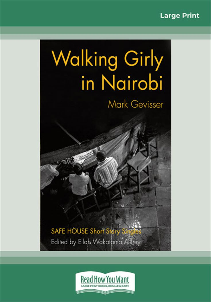 Walking Girly in Nairobi