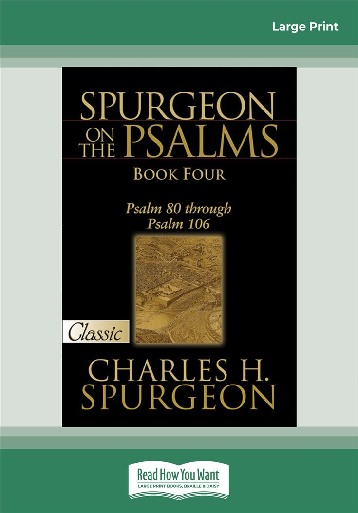 Spurgeon on the Psalms (Book Four)