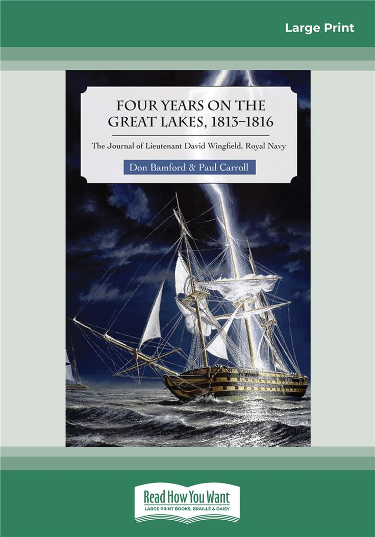 Four Years on the Great Lakes, 1813-1816