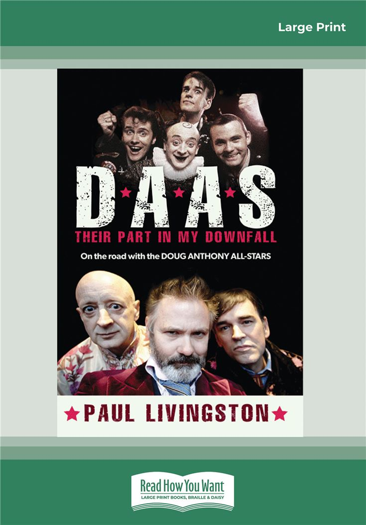 D.A.A.S. Their Part in My Downfall
