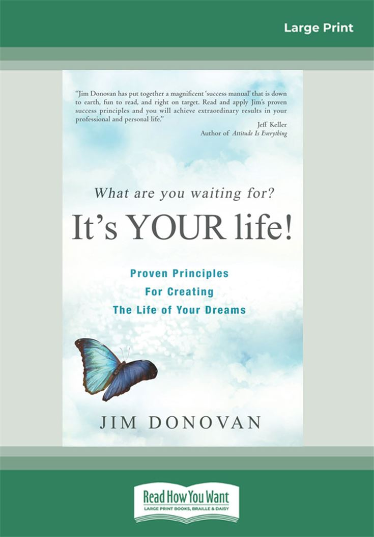 What Are You Waiting For? It's YOUR Life!