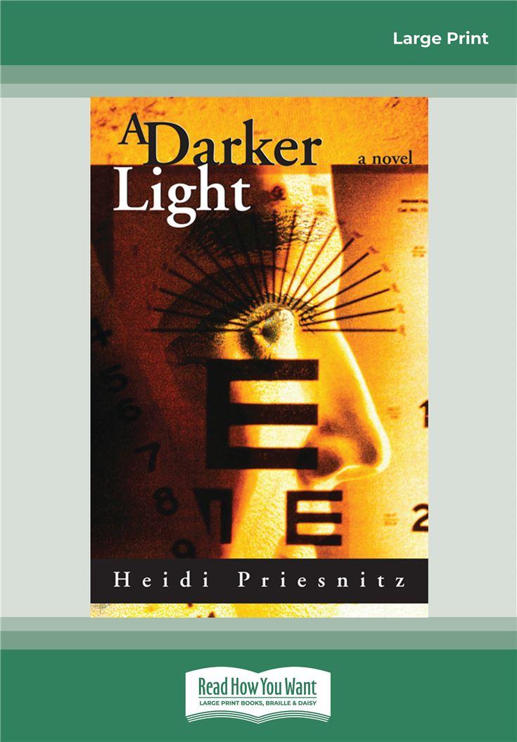 A Darker Light