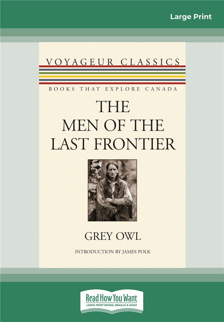 The Men of the Last Frontier