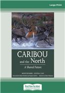 Caribou and the North