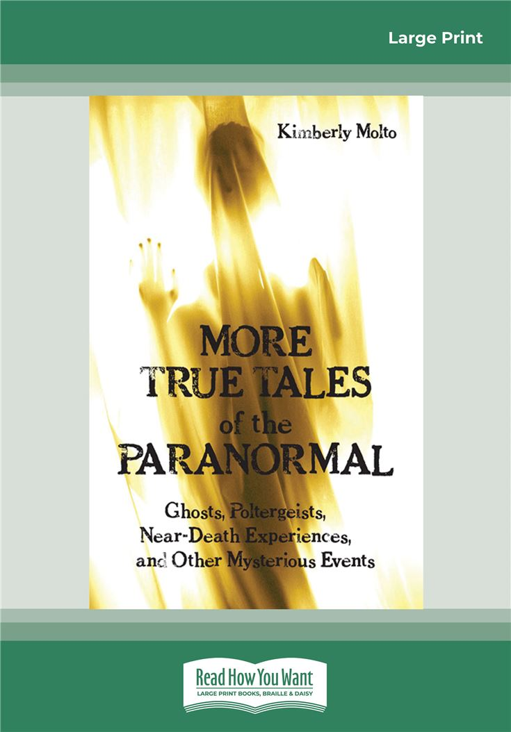 More True Tales of the Paranormal