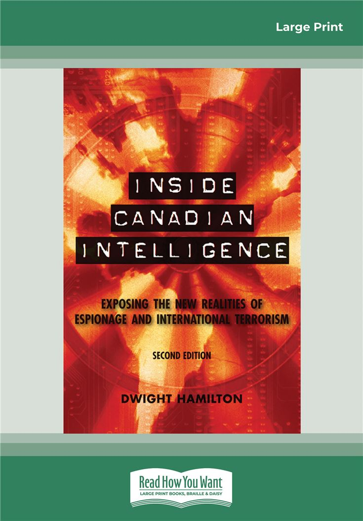 Inside Canadian Intelligence