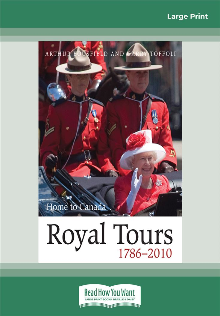 Royal Tours 1786-2010