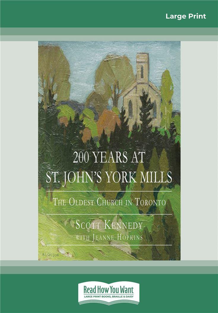 200 Years at St. John's York Mills
