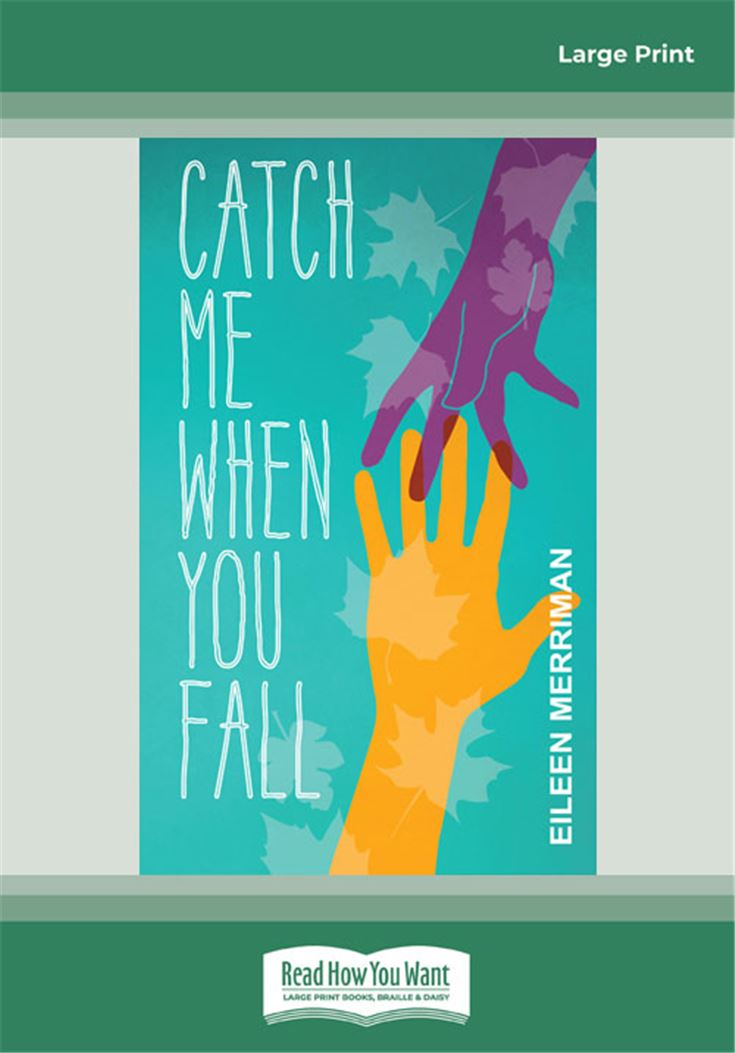 Catch Me When You Fall