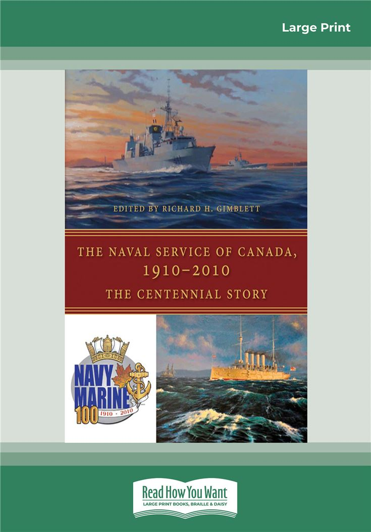 The Naval Service of Canada 1910-2010