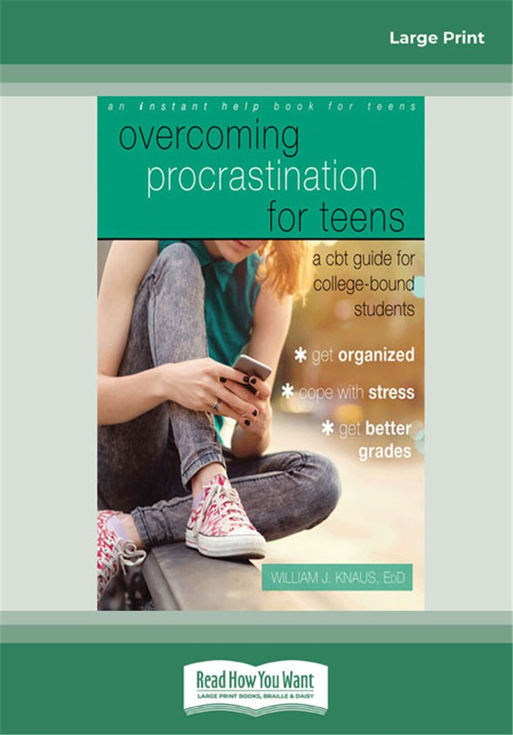 Overcoming Procrastination for Teens