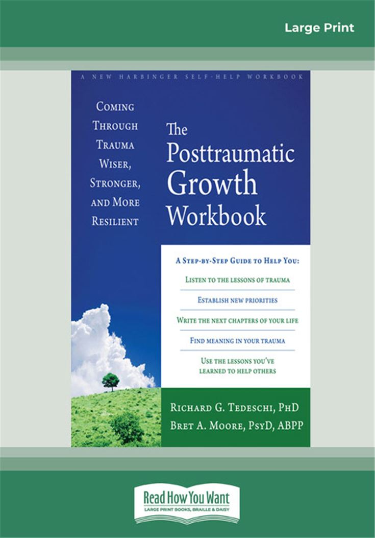 The Posttraumatic Growth Workbook