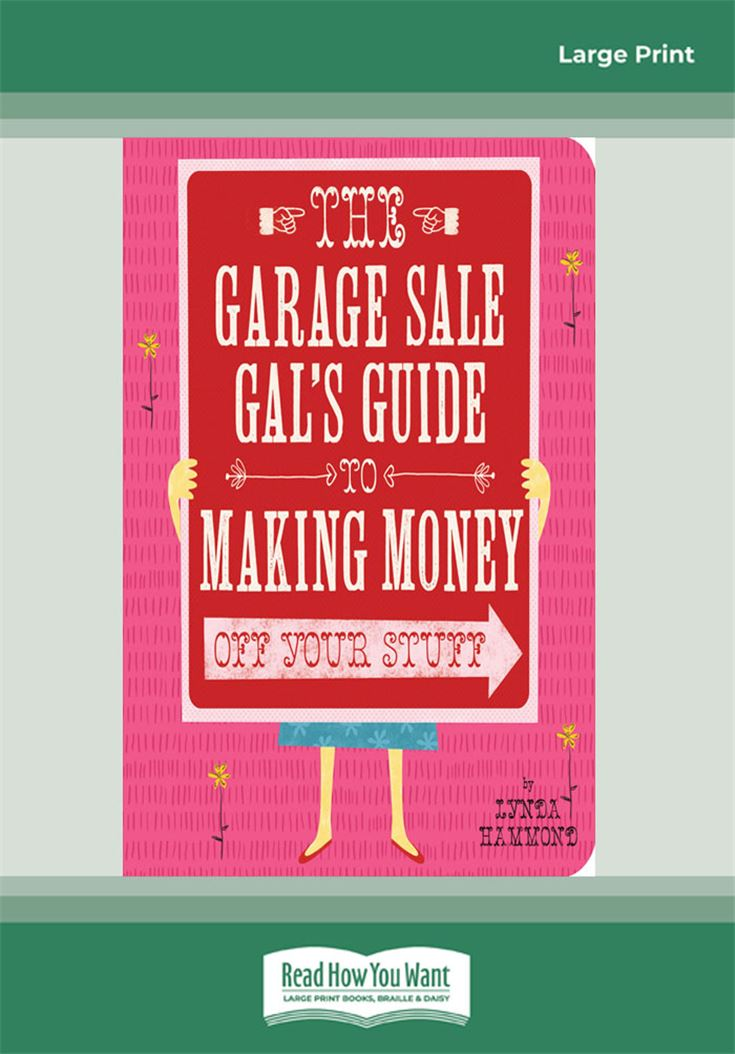 Garage Sale Gal's Guide to Making Money