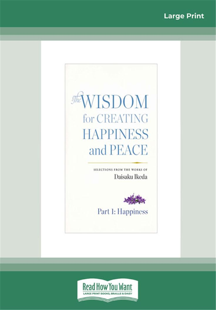 The Wisdom for Creating Happiness and Peace