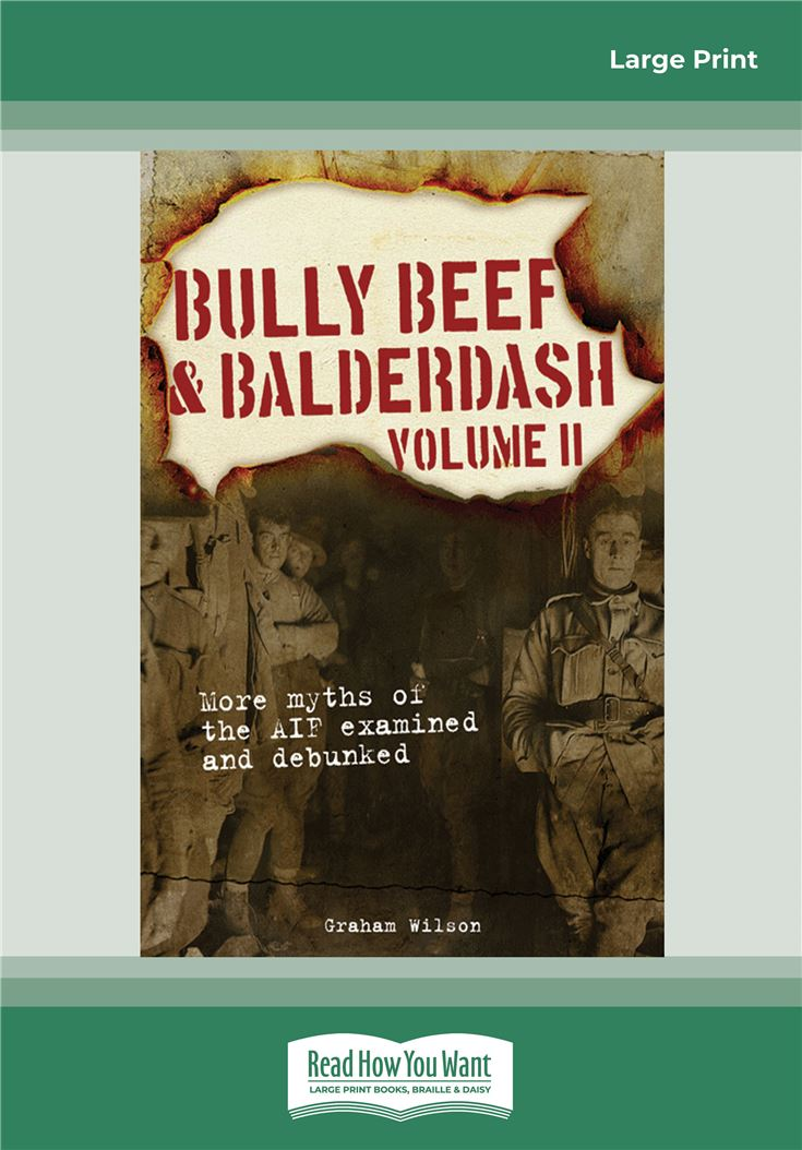 Bully Beef and Balderdash Volume II