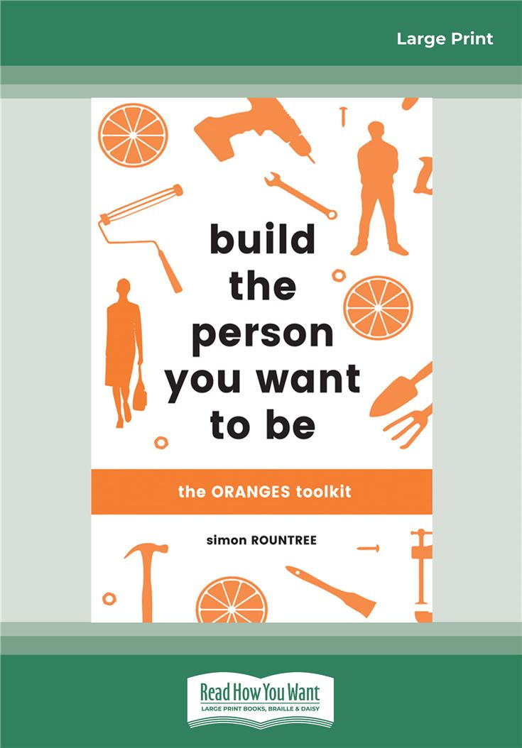 Build the Person You Want to Be