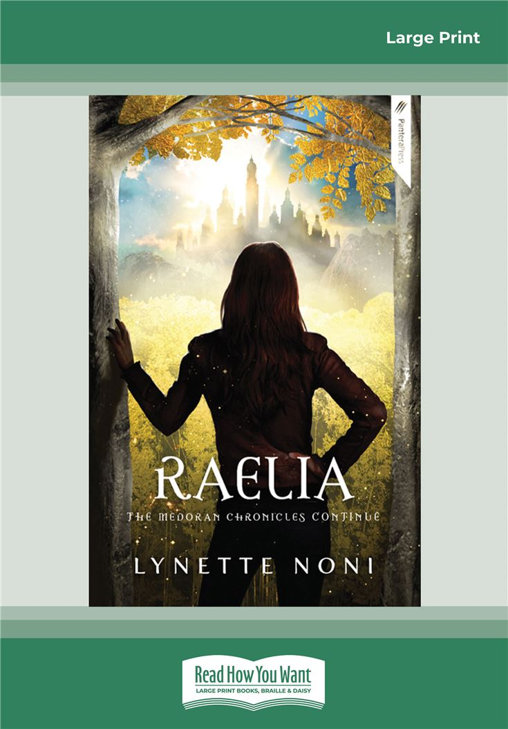 The Medoran Chronicles: Raelia (2)