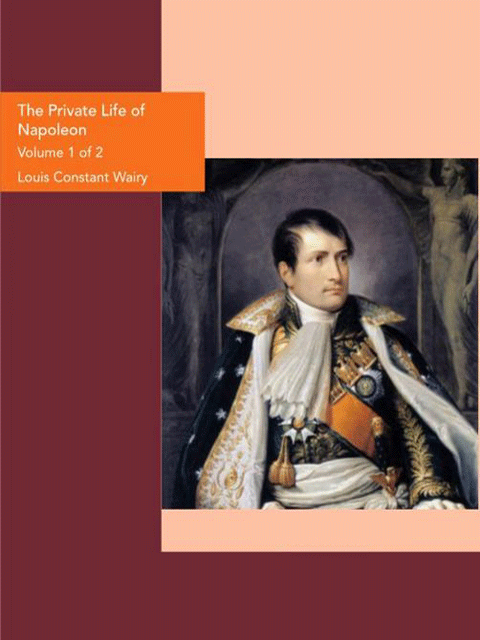 The Private Life of Napoleon