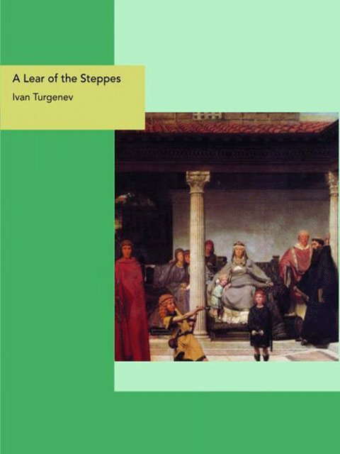 A Lear of the Steppes