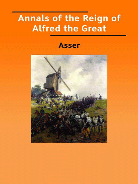 Annals of the Reign of Alfred the Great