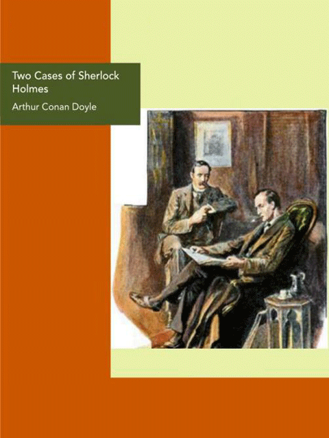 Two Cases of Sherlock Holmes