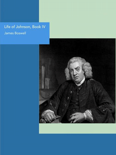Life of Johnson, Book IV