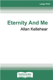 Eternity and Me