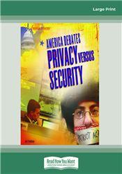 America Debates-Privacy versus Security