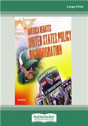 America Debates-United States Policy on Immigration