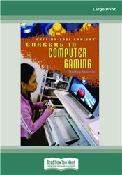 Careers in Computer Gaming