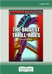 The Biggest Thrill Rides