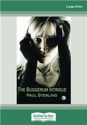 The Buggerum Intrigue