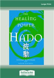 The Healing Power of Hado