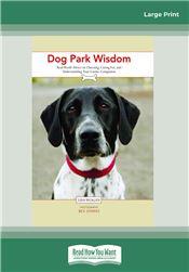 Dog Park Wisdom