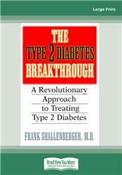 The Type 2 Diabetes Break-through