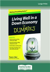 Living Well in a Down Economy for Dummies®