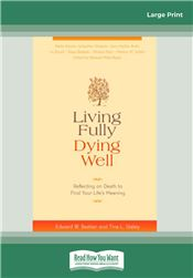 Living Fully, Dying Well