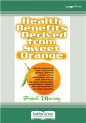 Health Benefits Derived from Sweet Orange