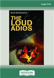 The Loud Adios