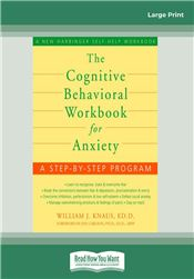 The Cognitive Behavioral Workbook for Anxiety