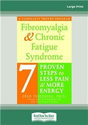 Fibromyalgia and Chronic Fatigue Syndrome