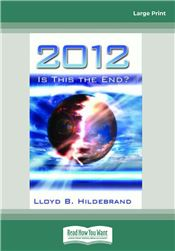 2012 Is This The End?