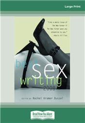 Best Sex Writing 2008