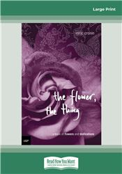 The Flower, The Thing