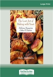 The Lost Art of Baking with Yeast & Pastries