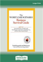 The Worst-Case Scenario Business Survival Guide