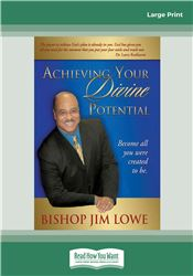 Achieving Your Divine Potential