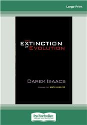 The Extinction of Evolution