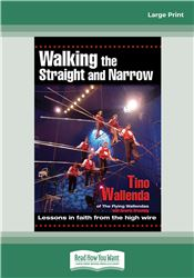 Walking The Straight and Narrow